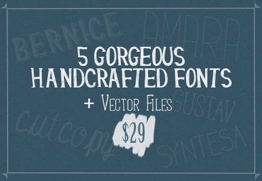 The Handcrafted Font Bundle: 5 Gorgeous Fonts + Vector Files for Only $29