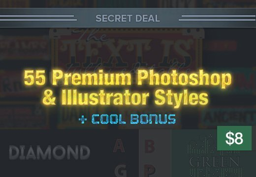 Secret Deal: 55 Premium Photoshop & Illustrator Styles + Cool Bonus – Only $8